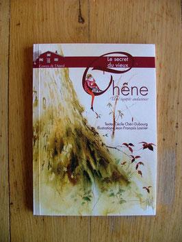 """Livre, """"Le secret du vieux chêne"""" tome II"""