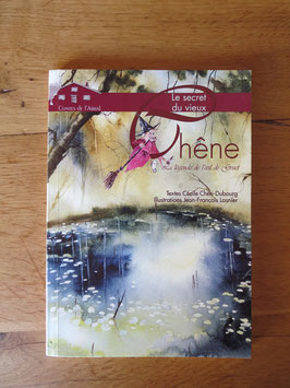 """Livre, """"Le Secret du Vieux chêne"""" tome III"""