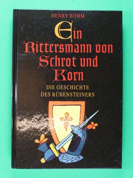 Ein Rittersmann von Schrot und Korn Böhm 1995