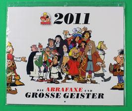 Kalender Abrafaxe   Die Abrafaxe und Große Geister  von 2011 neuwertig & eingeschweißt