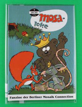Fanzine Mosa-icke Nr. 9  2005  neuwertig & eingeschweißt