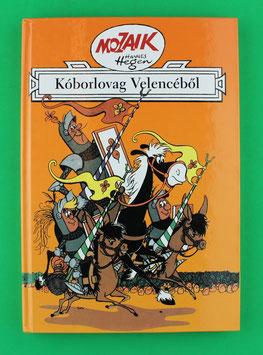 Mosaikbuch Mozaik Koborlovag Velencebol Nr. 13 Ungarn neuwertig