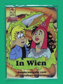 Fanzine MIR In Wien Sonderausgabe zum 25. Geburtstag der Abrafaxe neutwertig & eingeschweißt