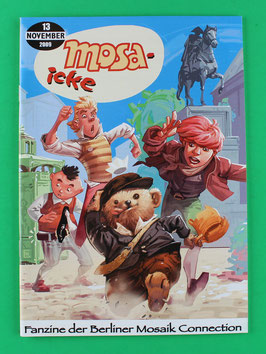 Fanzine Mosa-icke Nr. 13  2009    neuwertig