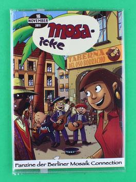 Fanzine Mosa-icke Nr. 16  2011    neuwertig & eingeschweißt