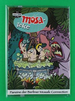 Fanzine Mosa-icke Nr. 11  2006  neuwertig & eingeschweißt