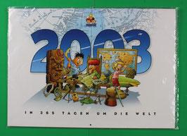 Kalender Abrafaxe   In 365 Tagen um die Welt  von 2003  neuwertig & eingeschweißt