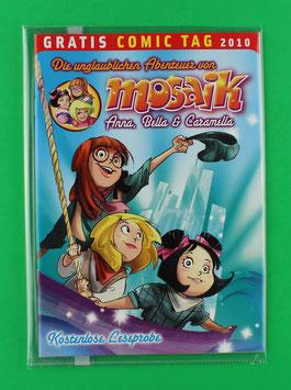 Mosaik Anna, Bella & Caramella - Gratis Comic Tag 2010 - neuwertiger Zustand, eingescheißt