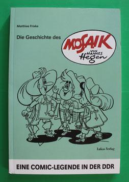 Die Geschichte des MOSAIK von Hannes Hegen Mathias Friske 2008