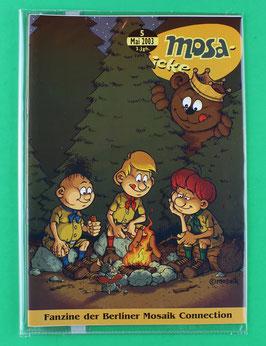 Fanzine Mosa-icke Nr. 5  2003  neuwertig & eingeschweißt