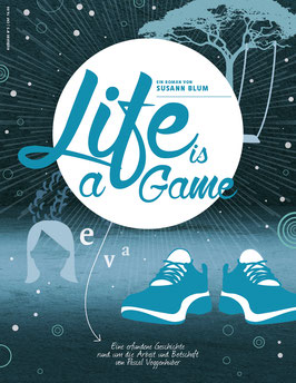 Sonderausgabe «LIFE IS A GAME»