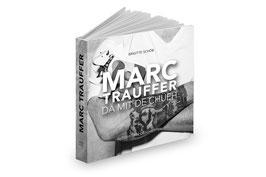 Buch Marc Trauffer «Dä mit de Chüeh»