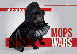 "Aluminiumschild Mops: ""attention - Mops Wars"""