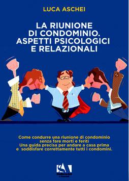 La Riunione di condominio, aspetti psicologici e relazionali