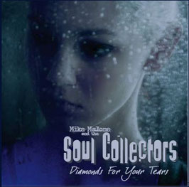 Diamonds for your Tears/Mike Malone and the Soul Collectors
