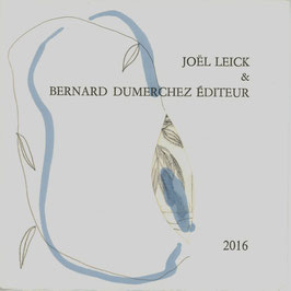 Joël Leick & Bernard Dumerchez Éditeur - Carte de vœux 2016