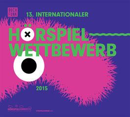 13. Internationaler Hörspielwettbewerb 2015