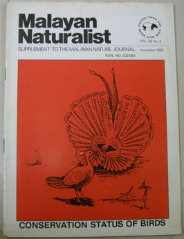 Malayan Naturalist Supplement to the Malayan Nature Journal Vol.36 No.2(1982年11月)