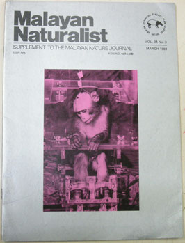 Malayan Naturalist Supplement to the Malayan Nature Journal Vol.34 No.3(1981年3月)