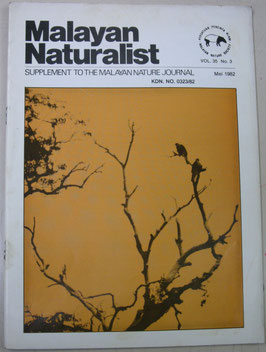 Malayan Naturalist Supplement to the Malayan Nature Journal Vol.35 No.3(1982年5月)