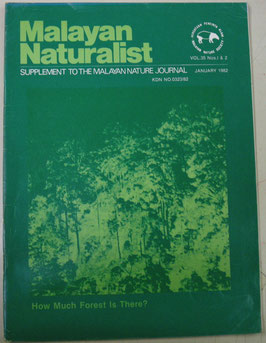 Malayan Naturalist Supplement to the Malayan Nature Journal Vol.35 Nos.1&2(1982年1月)