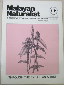 Malayan Naturalist Supplement to the Malayan Nature Journal Vol.38 No.2(1984年11月)