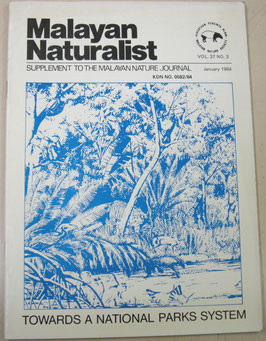 Malayan Naturalist Supplement to the Malayan Nature Journal Vol.37 No.3(1984年1月)