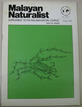 Malayan Naturalist Supplement to the Malayan Nature Journal Vol.36 No.1(1982年8月)
