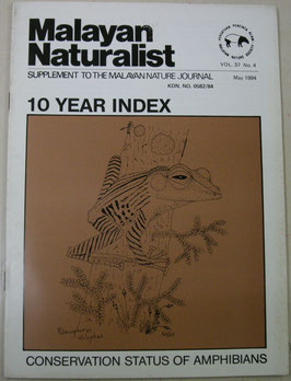 Malayan Naturalist Supplement to the Malayan Nature Journal Vol.37 No.4(1984年5月)