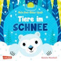 »Mein Zieh-Bilder-Spaß: Tiere im Schnee«  —  Carlsen