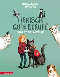 »Tierisch gute Berufe« - Annette Betz