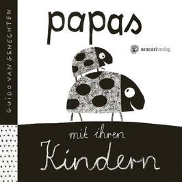 »Papas mit ihren Kindern« - aracari verlag ag