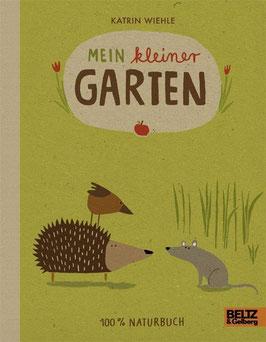 »Mein kleiner Garten«  —  Beltz