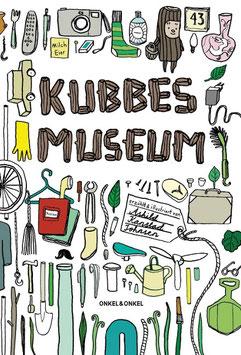 »Kubbes Museum« - Onkel & Onkel