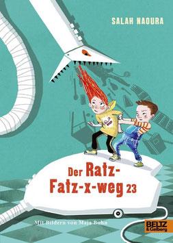 »Der Ratz-Fatz-x-weg 23« — Beltz & Gelberg Verlag