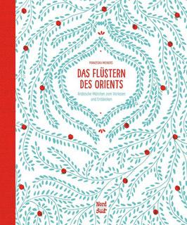 »Das Flüstern des Orients « —  NordSüd Verlag