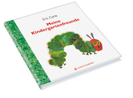 »Die kleine Raupe Nimmersatt - Meine Kindergartenfreunde« - Gerstenberg