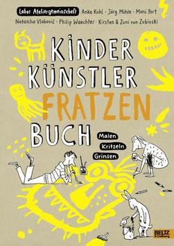 »Kinder Künstler Fratzen Buch« - Beltz & Gelberg