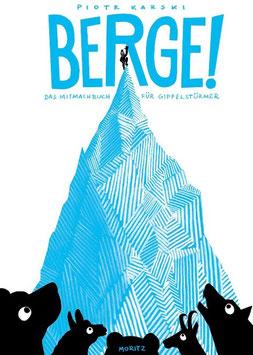 »BERGE!« - Moritz Verlag
