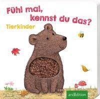 »Fühl mal, kennst du das? - Tierkinder«  —  Ars Edition