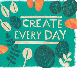 »Create every day« - FRAUKNOPP