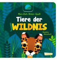 »Mein Zieh-Bilder-Spaß: Tiere der Wildnis«  —  Carlsen