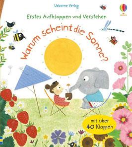 »Erstes Aufklappen und Verstehen: Warum scheint die Sonne?« - Usborne Verlag