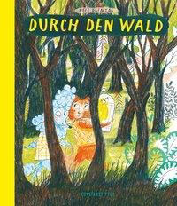 »Durch den Wald« — Kunstanstifter Verlag