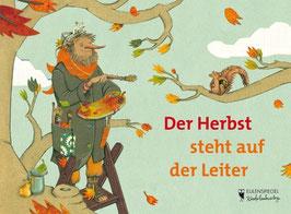 »Der Herbst steht auf der Leiter«  —  Eulenspiegel Kinderbuchverlag