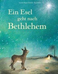 »Ein Esel geht nach Bethlehem«  —  NordSüd Verlag