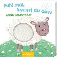 »Fühl mal, kennst du das? - Mein Bauernhof«  —  Ars Edition