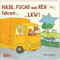 »Hase, Fuchs und Reh fahren ... LKW!«  —  Carlsen