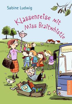 »Klassenreise mit Miss Braitwhistle« - Dressler