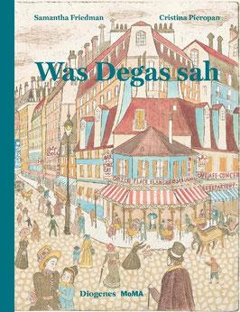 »Was Degas sah« -Diogenes Verlag AG